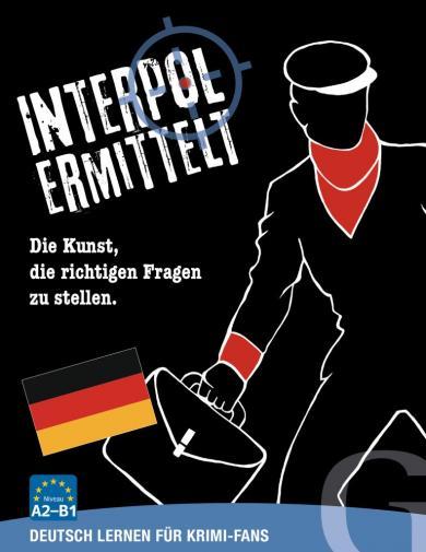Grubbe Media: Interpol ermittelt - Deutsch lernen für Krimi-Fans