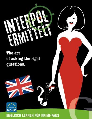 Grubbe Media: Interpol ermittelt - Englisch lernen für Krimi-Fans