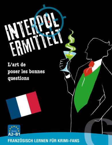 Grubbe Media: Interpol ermittelt - Französisch lernen für Krimi-Fans