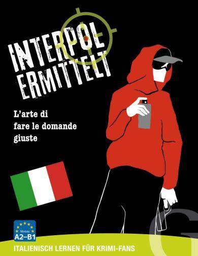 Grubbe Media: Interpol ermittelt - Italienisch lernen für Krimi-Fans