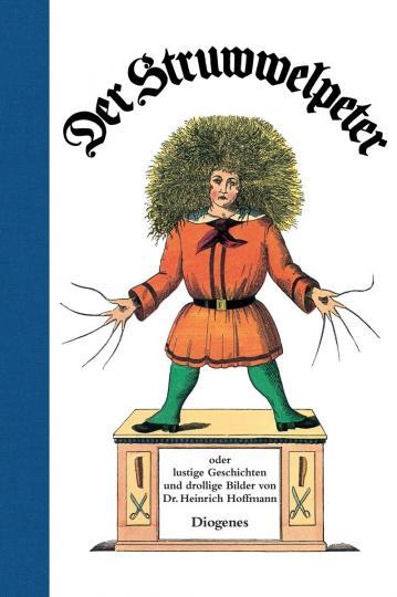 Heinrich Hoffmann: Der Struwwelpeter