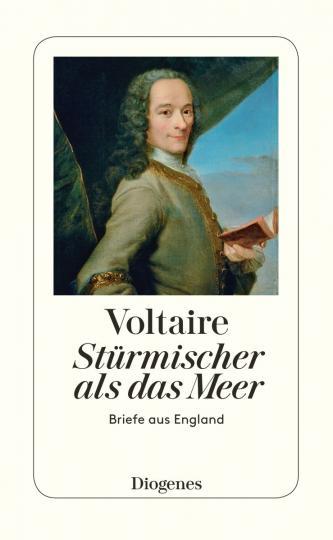 Voltaire: Stürmischer als das Meer