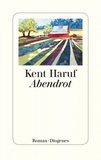 Kent Haruf: Abendrot