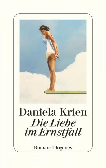 Daniela Krien: Die Liebe im Ernstfall