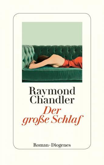 Raymond Chandler: Der große Schlaf