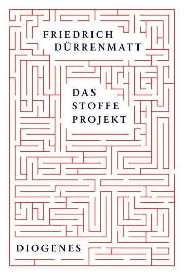 Friedrich Dürrenmatt: Das Stoffe-Projekt