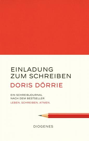 Doris Dörrie: Einladung zum Schreiben