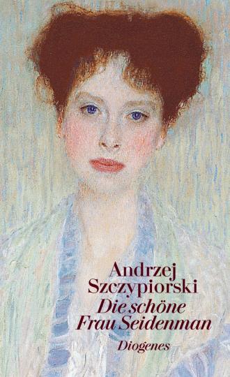 Andrzej Szczypiorski: Die schöne Frau Seidenman
