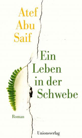 Atef Abu Saif: Ein Leben in der Schwebe