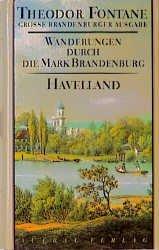 Theodor Fontane: Wanderungen durch die Mark Brandenburg, Band 3