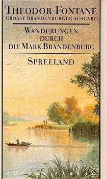 Theodor Fontane: Wanderungen durch die Mark Brandenburg, Band 4