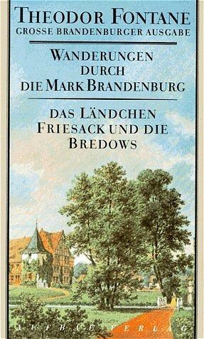 Theodor Fontane: Wanderungen durch die Mark Brandenburg, Band 7