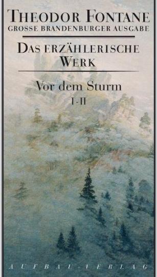Theodor Fontane: Vor dem Sturm 2 Bd.