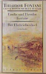 Theodor Fontane, Emilie Fontane: Der Ehebriefwechsel