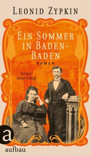 Leonid Zypkin: Ein Sommer in Baden-Baden