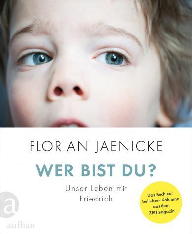 Florian Jaenicke: Wer bist du?