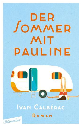 Ivan Calbérac: Der Sommer mit Pauline