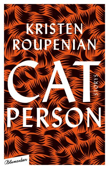 Kristen Roupenian: Cat Person