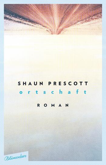 Shaun Prescott: Ortschaft