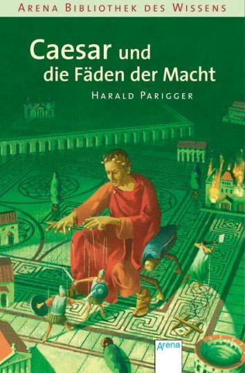Harald Parigger, Klaus Puth: Caesar und die Fäden der Macht