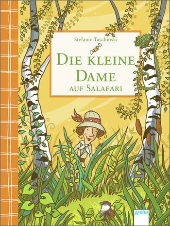 Stefanie Taschinski, Dulleck, Nina: Die kleine Dame auf Salafari