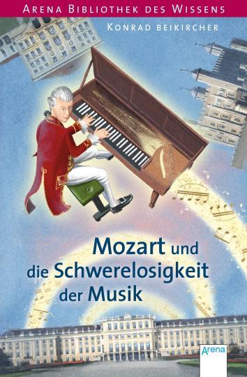 Konrad Beikircher, Coenen, Sebastian: Mozart und die Schwerelosigkeit der Musik