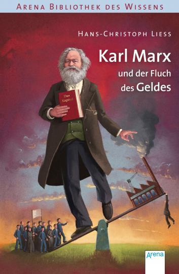Hans-Christoph Liess, Coenen, Sebastian: Karl Marx und der Fluch des Geldes