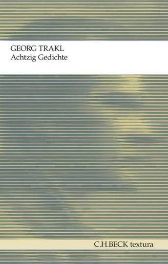 Georg Trakl: Achtzig Gedichte