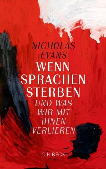 Nicholas Evans: Wenn Sprachen sterben