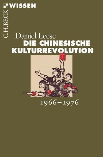 Daniel Leese: Die chinesische Kulturrevolution