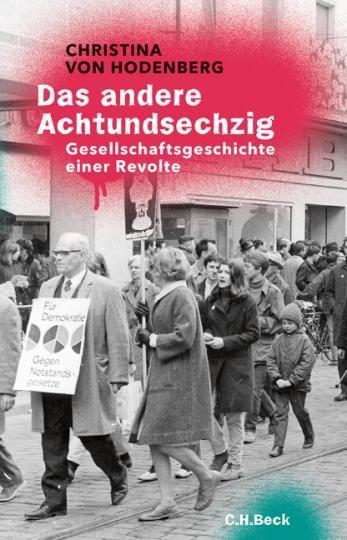 Christina von Hodenberg: Das andere Achtundsechzig