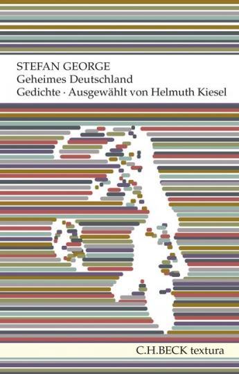 Stefan George: Geheimes Deutschland