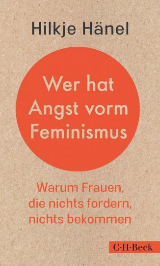 Hilkje Hänel: Wer hat Angst vorm Feminismus