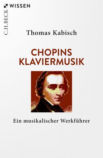 Thomas Kabisch: Chopins Klaviermusik