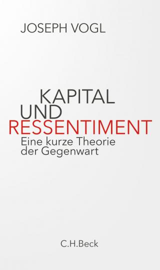 Joseph Vogl: Kapital und Ressentiment