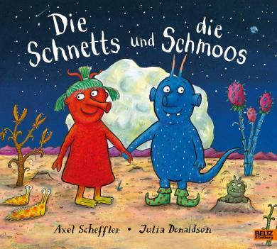 Julia Donaldson, Axel Scheffler: Die Schnetts und die Schmoos