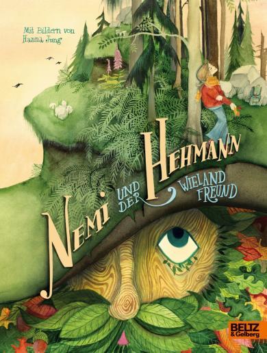 Wieland Freund, Hanna Jung: Nemi und der Hehmann
