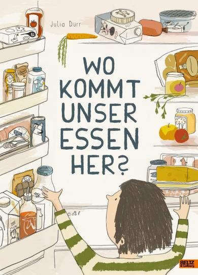 Julia Dürr: Wo kommt unser Essen her?