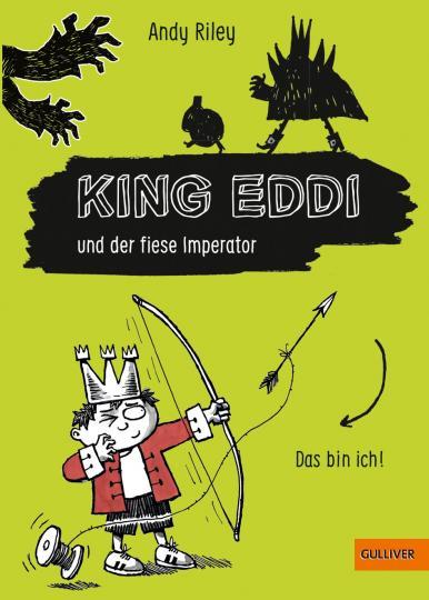 Andy Riley: King Eddi und der fiese Imperator