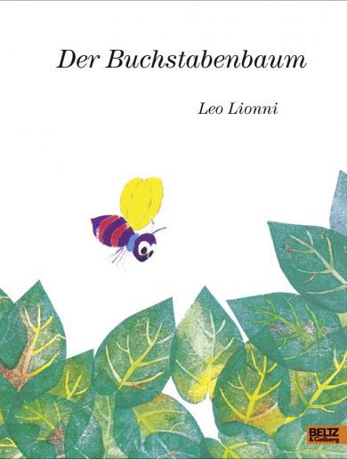 Leo Lionni: Der Buchstabenbaum