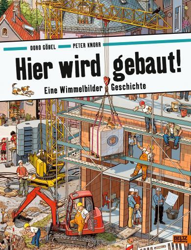 Doro Göbel, Peter Knorr: Hier wird gebaut!