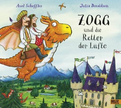 Scheffler, Axel, Julia Donaldson: Zogg und die Retter der Lüfte