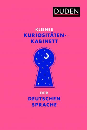 Kleines Kuriositätenkabinett der deutschen Sprache