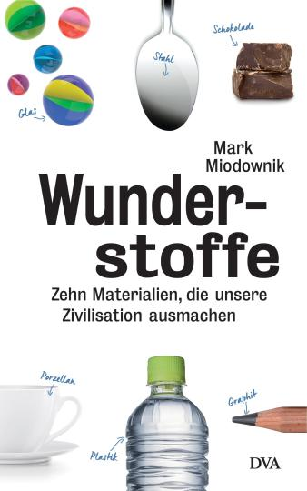 Mark Miodownik: Wunderstoffe