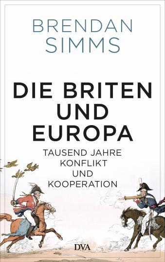 Brendan Simms: Die Briten und Europa
