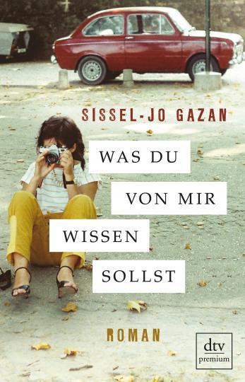 Sissel-Jo Gazan: Was du von mir wissen sollst