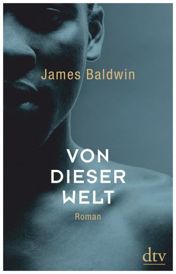 James Baldwin: Von dieser Welt