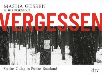 Masha Gessen: Vergessen