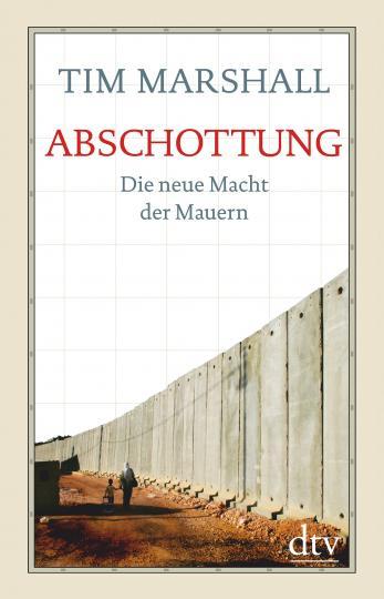 Tim Marshall: Abschottung