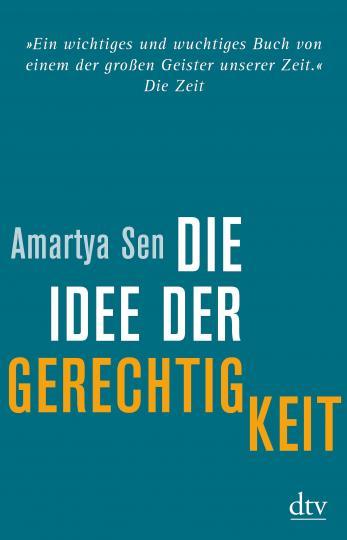 Amartya Sen: Die Idee der Gerechtigkeit